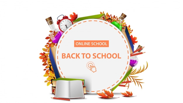 École en ligne, retour à l'école, bannière ronde blanche avec cadre de fournitures scolaires.