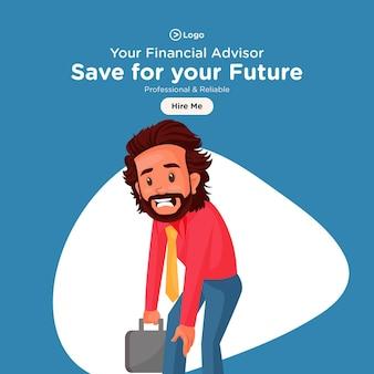 Économisez pour votre future conception de bannière avec un conseiller financier est fatigué