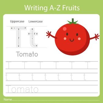 Écrire az fruits a est tomate