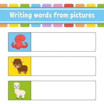 Écrire des mots à partir d'images. feuille de travail pour le développement de l'éducation. jeu d'apprentissage pour les enfants. page d'activité.