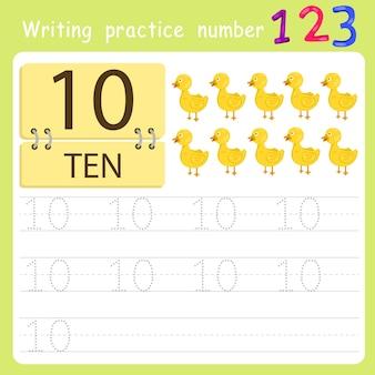 Écrire le numéro de pratique dix
