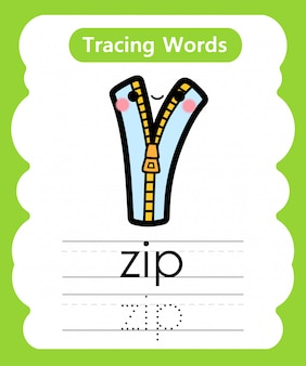 Écriture des mots pratiques: alphabet tracing z - zip