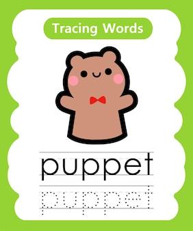 Écriture de mots pratiques de traçage de l'alphabet p - marionnette