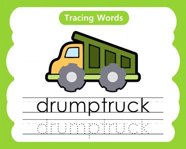 Écriture de mots pratiques: traçage alphabétique d - drumptruck