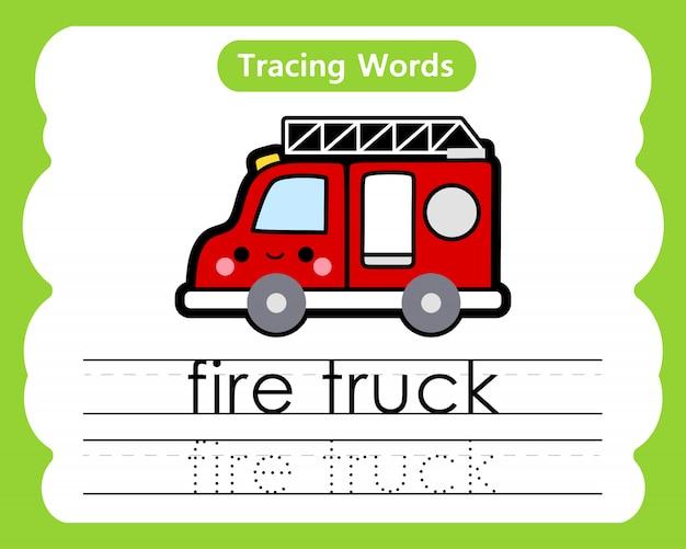 Écriture de mots pratiques: traçage alphabétique f - camion de pompiers