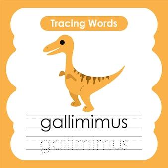 Écriture pratique mots alphabet traçage g gallimimus