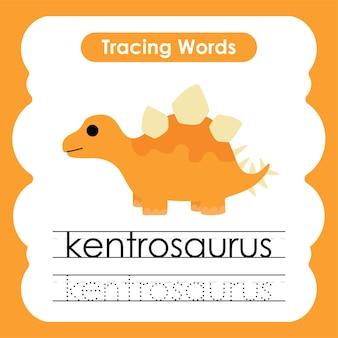 Écriture pratique mots alphabet traçage k kentrosaurus