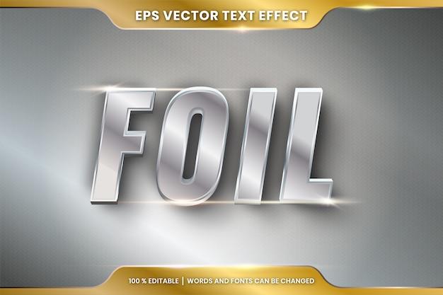 Effet de texte en 3d foil mots thème effet de texte concept de couleur argent métal modifiable