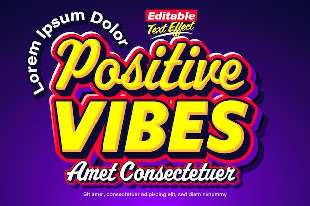 Effet de texte audacieux pour les jeunes de positive vibes
