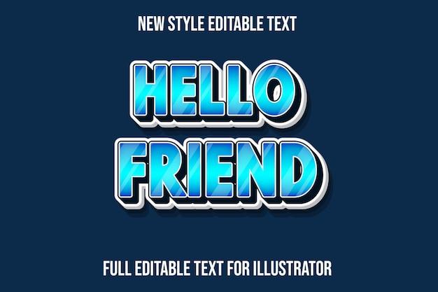 Effet de texte bonjour ami couleur dégradé bleu et blanc