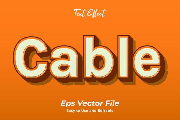 Effet de texte câble facile à utiliser et modifiable vecteur premium