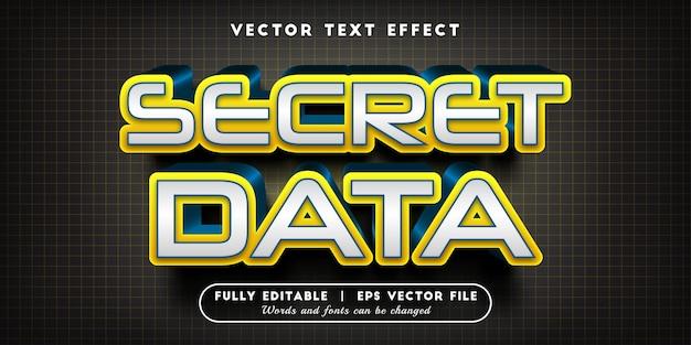 Effet de texte de données secrètes avec style de texte modifiable