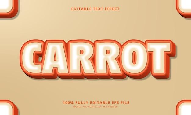 Effet de texte modifiable de carotte
