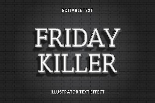 Effet de texte modifiable friday killer