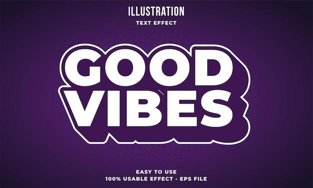 Effet de texte modifiable good vibes