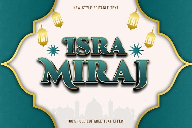 Effet de texte modifiable isra miraj couleur vert et or