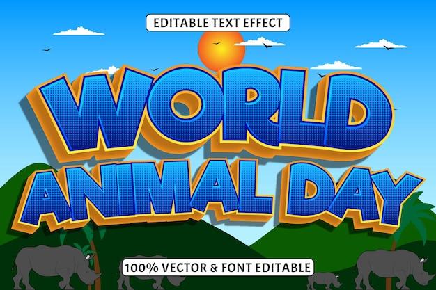 Effet de texte modifiable de la journée mondiale des animaux 3 dimensions gaufrer le style comique