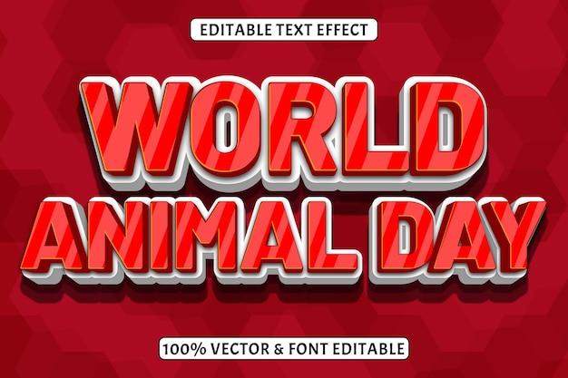 Effet de texte modifiable de la journée mondiale des animaux style de gaufrage 3 dimensions