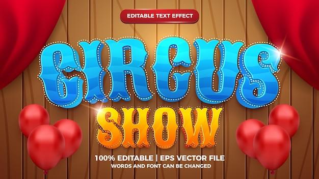 Effet de texte modifiable - modèle 3d de style dessin animé de spectacle de cirque