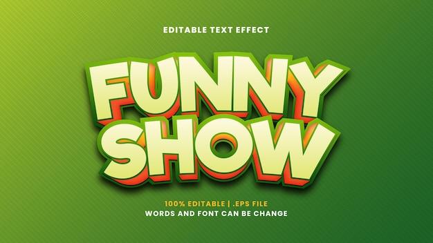 Effet de texte modifiable de spectacle amusant dans un style 3d moderne
