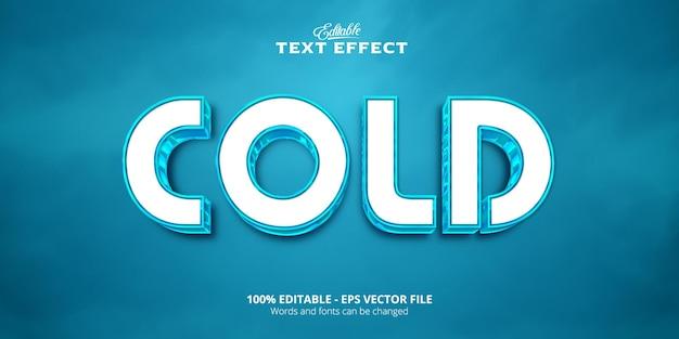 Effet de texte modifiable, texte froid