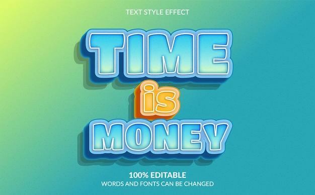 Effet de texte modifiable time is money style de texte