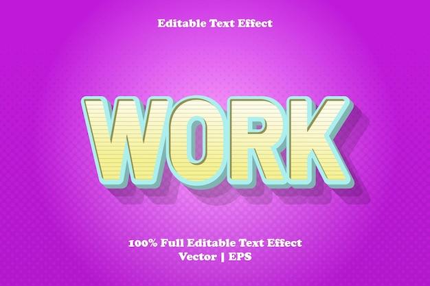 Effet de texte modifiable de travail
