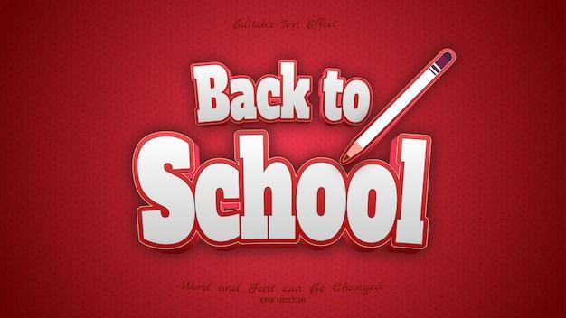 Effet de texte de retour à l'école avec la couleur rouge et blanche