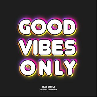 Effet de texte rétro good vibes only