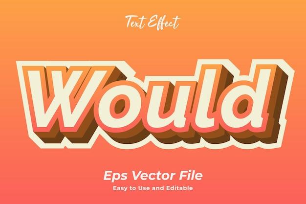 Effet de texte serait modifiable et facile à utiliser vecteur premium