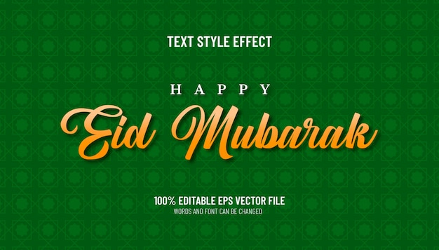Effet de texte de style modifiable happy eid mubarak