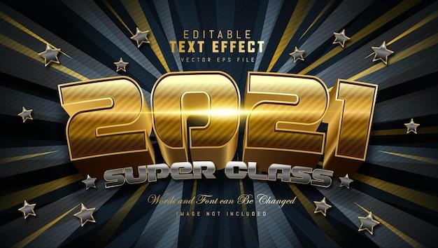 Effet de texte super class 2021