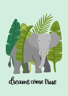 Éléphant avec des feuilles de palmier et phrase les rêves deviennent réalité