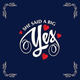 Elle a dit un grand oui avec cadre et fond bleu