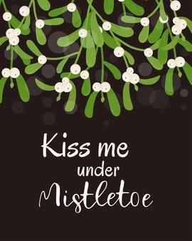 Embrasse-moi sous la carte de voeux de noël de gui illustration vectorielle dans un style plat