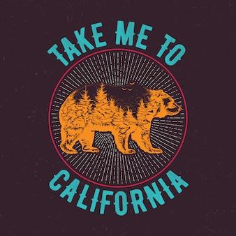 Emmenez-moi à la conception d'étiquettes de t-shirt en californie avec illustration de la silhouette de l'ours