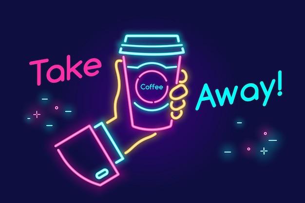 Emportez et allez boire du café en mouvement à la lumière du néon sur fond sombre néon vectoriel lumineux