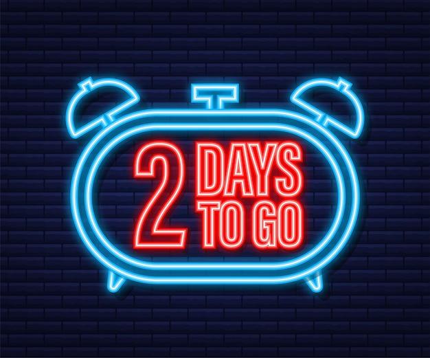 Encore 2 jours. icône de style néon. conception typographique de vecteur. illustration vectorielle de stock.