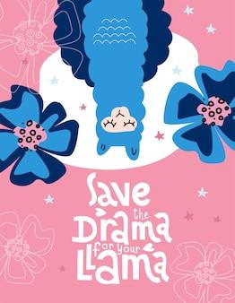 Enregistrez le drame pour votre lama, lettrage avec illustration