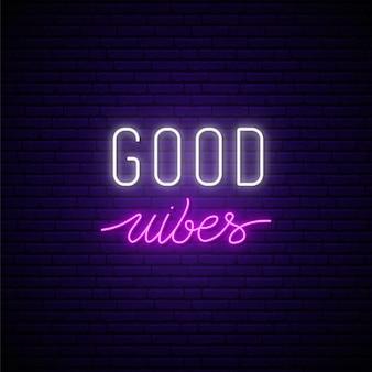 Enseigne au néon bonnes vibrations