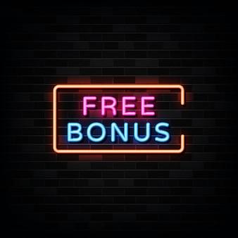 Enseigne au néon bonus gratuit