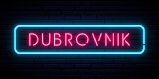 Enseigne au néon de dubrovnik.