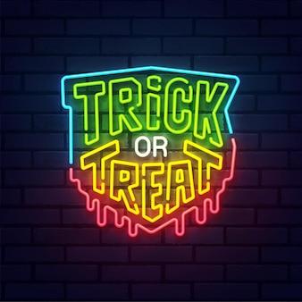 Enseigne au néon halloween, enseigne lumineuse, bannière lumineuse. trick or treat logo néon, emblème. illustration vectorielle