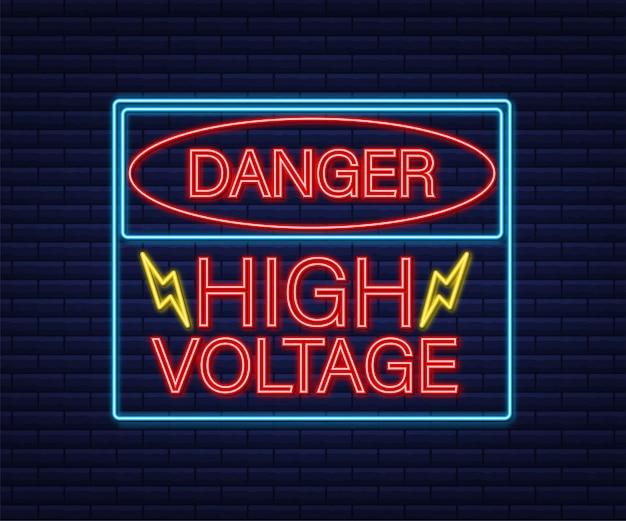 Enseigne au néon haute tension de danger. panneau de signalisation de danger