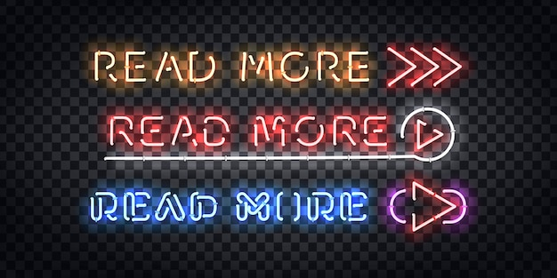 Enseigne au néon isolé réaliste du logo read more pour la décoration et la couverture sur le fond transparent.