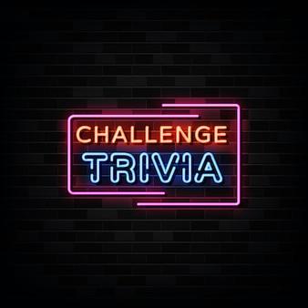 Enseignes au néon challenge trivia