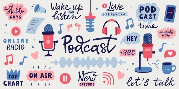 Ensemble graphique de podcast. illustration vectorielle dessinée à la main avec des microphones, des phrases de lettrage et des éléments musicaux.