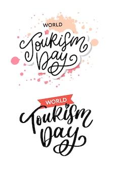 Ensemble de lettrage à la main de la journée mondiale du tourisme