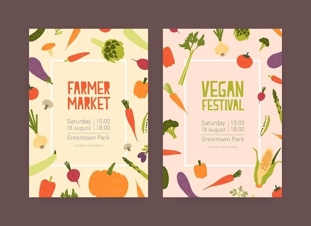 Ensemble de modèles de flyers pour le marché fermier et le festival de la nourriture végétalienne avec des légumes et place pour le texte