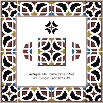 Ensemble de motifs de cadre de carreaux anciens octagon frame cross star